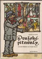 Pražské pitavaly - soudní příběhy ze staré Prahy