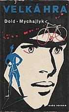 Velká hra - špionážní román