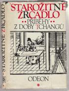 Starožitné zrcadlo - příběhy z doby Tchangů