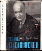Tři roky s Eisenhowerem I-II.