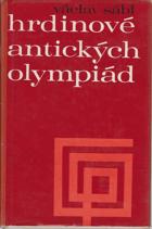 Hrdinové antických olympiád - olympijské příběhy a pověsti