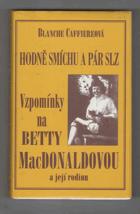 Hodně smíchu a pár slz - vzpomínky na přátelství s Betty MacDonaldovou a její rodinou