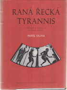 Raná řecká tyrannis - studie k otázce vzniku státu