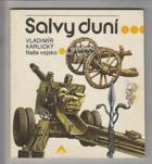 Salvy duní
