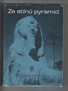 Ze stínů pyramid - Putování k Sínaji - Mojžíš - prostředník Zákona a smlouvy