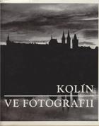 Kolín ve fotografii