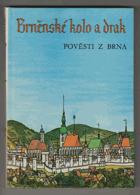 Brněnské kolo a drak - Pověsti z Brna