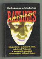 Operace Ratlines - šokující fakta o nacistických sítích upředených Vatikánem a ...