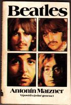 Beatles - výpověď o jedné generaci