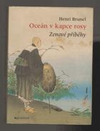 Oceán v kapce rosy - zenové příběhy, pohádky a bajky