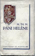 Pani Helène - kniha rozprávok KNIHA NEMÁ PAPÍROVÝ OBAL
