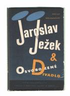 Jaroslav Ježek & Osvobozené divadlo