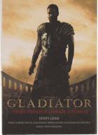 Gladiátor - Velký příběh o odvaze a pomstě