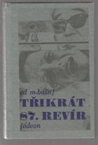 Třikrát 87. revír
