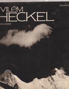 Vilém Heckel - Výběr fot. z celoživotního díla