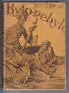 Bylo - nebylo - legendy, povídky a bajky afrických domorodců