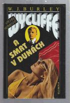 Vrchní komisař Wycliffe a smrt v dunách