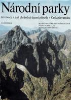 Národní parky, rezervace a jiná chráněná území přírody v Československu BEZ PŘEBALU