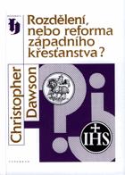 Rozdělení nebo reforma západního křesťanstva?