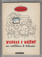 Vesele i vážně od rozhlasu k televisi