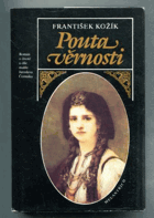 Pouta věrnosti - Román o životě a díle malíře Jaroslava Čermáka