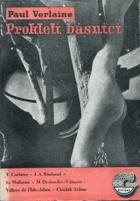 Prokletí básníci Corbiére - Rimbaud - Mallarmé - Lelian - Desbordes - Valmore - l´Isle - Adam