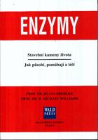 Enzymy - stavební kameny života - jak působí, pomáhají a léčí