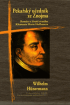 Pekařský učedník ze Znojma - román o životě sv. Klementa Marie Hofbauera