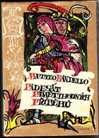 Padesát pamětihodných příběhů. Výbor z novel