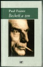 Beckett a zen - dilema v románech Samuela Becketta