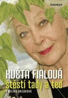 Květa Fialová - štěstí tady a teď - s horoskopem od Pavla Turnovského a ilustracemi její ...