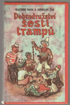 Nové pověsti české aneb Dobrodružství šesti trampů