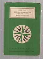 Doktor Škrtikočka jede do lázní - Hrst aforismů