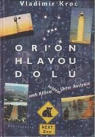 Orion hlavou dolů, aneb, Křížem krážem jihem Austrálie