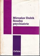 Soudní psychiatrie - pro právníky a lékaře