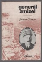 Generál zmizel - Historie podivuhodného útěku generála Henriho Girauda ze 17. dubna 1942
