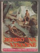 Jezero na Vysočině - dobrodružný román pro mládež BEZ OBÁLKY!
