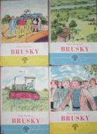 Brusky I-IV.