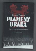 Plameny draka - Čína v pozadí světových dramat