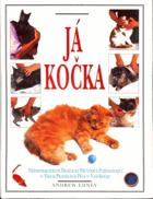 Já, kočka - kniha všestranné péče o kočku