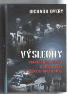Výslechy - nacistická elita v roce 1945 v rukou spojenců