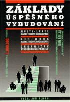 Základy úspěšného vybudování multi-level marketingové organizace, net-work marketingové ...