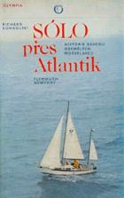 Sólo přes Atlantik Historie závodu osamělých mořeplavců