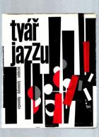 Tvář jazzu - Paměti, dokumenty, vzpomínky