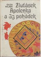 Žluťásek Apolenka a 33 pohádek