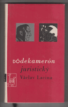 Dódekamerón juristický aneb Tucet povídek proti dobrým mravům 1966-1967