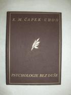 Psychologie bez duše - bizarerie filosofická
