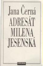 Adresát Milena Jesenská