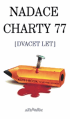 Nadace Charty 77 (dvacet let)