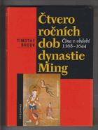 Čtvero ročních dob dynastie Ming - Čína v období 1368-1644